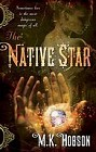 Native Star, The