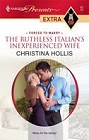 Ruthless Italian's Inexperienced Wife, The