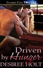 Driven By Hunger (ebook)