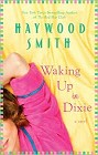 Waking Up in Dixie (hardcover)