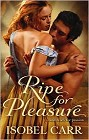 Ripe for Pleasure