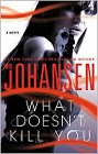 What Doesn't Kill You (hardcover)