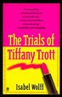 Trials of Tiffany Trott, The