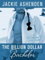 Billion Dollar Bachelor, The (ebook)