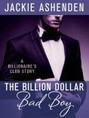 Billion Dollar Bad Boy, The (ebook)