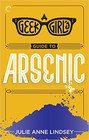 Geek Girl's Guide to Arsenic, A (ebook)