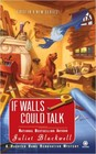 If Walls Could Talk (ebook)