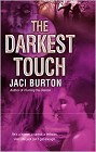 Darkest Touch, The
