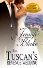 Tuscan's Revenge Wedding, The (ebook)
