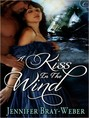 Kiss in the Wind, A (ebook)