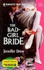 Bad-Girl Bride, The