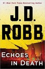 Echoes in Death (hardcover)