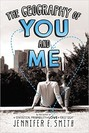 Geography of You and Me, The