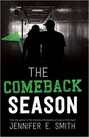 Comeback Season, The