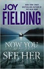 Now You See Her (hardcover)