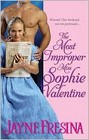 Most Improper Miss Sophie Valentine, The