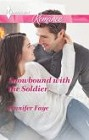 Snowbound with the Soldier (large print)