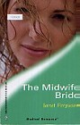 Midwife Bride, The