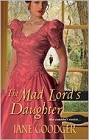 Mad Lord's Daughter, The