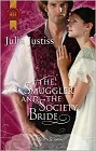 Smuggler and the Society Bride, The