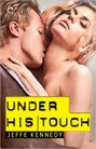 Under His Touch (ebook)