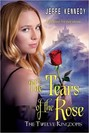 Tears of the Rose, The