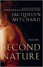Second Nature: A Love Story (hardcover)