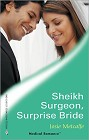 Sheikh, Surgeon, Surprise Bride