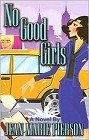 No Good Girls