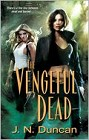 Vengeful Dead, The