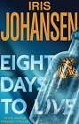 Eight Days to Live (Hardcover)