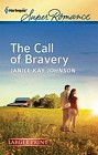 Call of Bravery, The  (large print)