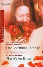 Her Christmas Fantasy / The Winter Bride  (reissue)