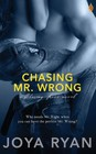 Chasing Mr. Wrong