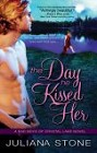 Day He Kissed Her, The