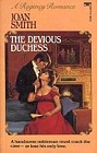 Devious Duchess, The