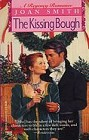 Kissing Bough, The