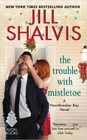 Trouble with Mistletoe, The