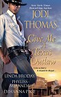 Give Me a Texas Outlaw (anthology)