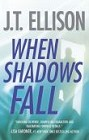 When Shadows Fall (hardcover)