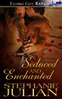 Seduced and Enchanted Ebook
