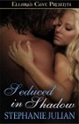 Seduced in Shadow eBook