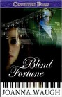 Blind Fortune