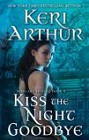 Kiss the Night Goodbye (reprint)