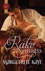 Rake and the Heiress, The