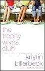 Trophy Wives Club, The