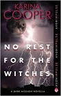 No Rest for the Witches(ebook novella)