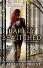 Barely Bewitched (reprint)