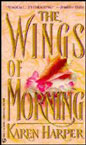 Wings of Morning, The