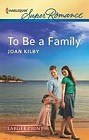 To Be a Family  (large print)
